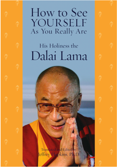 Dalai Lama: How to See Yourself As You Really Are
